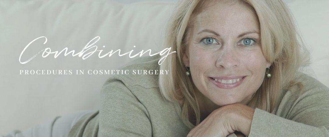 Combining procedures in cosmetic surgery