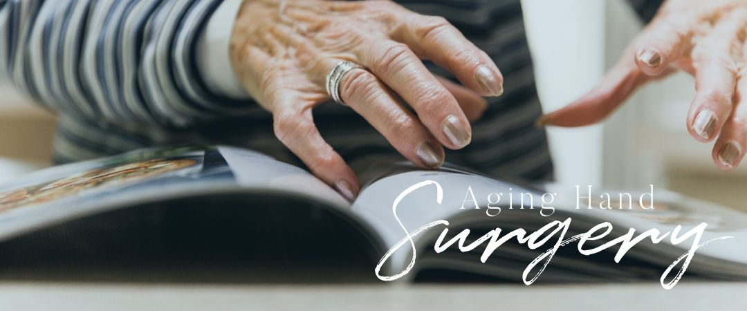 cosmetic surgery options for aging hands